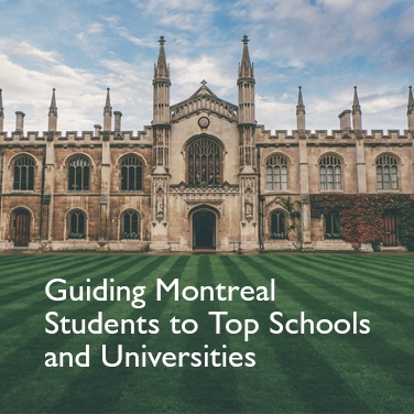 South of the Border: Guiding Montreal Students to Top Schools and Universities